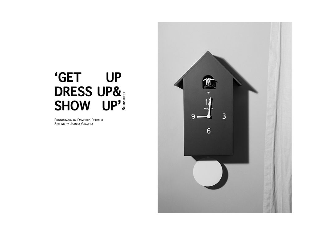GET UP, DRESS UP & SHOW UP by Domenico Petralia